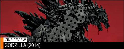 Cine Review Godzilla