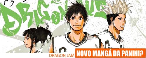 Dragon Jam: O novo mangá da Panini? Ou só uma brincadeira? Dragon-jam-header