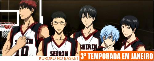 Kuroko no Basket Terceira Temporada Janeiro