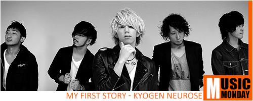 Music Monday - MY FIRST STORY