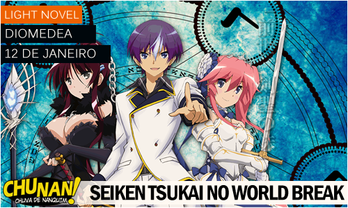 Seiken Tsukai no World Break