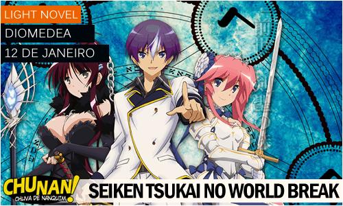 Seiken Tsukai no World Break