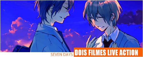 Seven Days Live Action