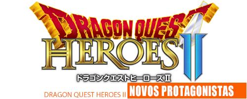 Notícias - Dragon Quest Heroes 2 Header