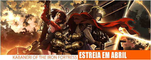 Notícias - Kabaneri of the Iron Fortress Header