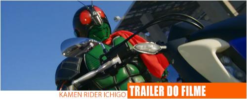 Notícias - Kamen Rider Ichigo Trailer Header