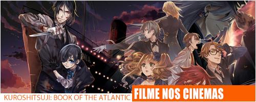 Notícias - Kuroshitsuji Book of the Atlantic Header