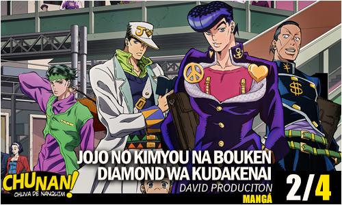 JoJo no Kimyou na Bouken Diamond wa Kudakenai