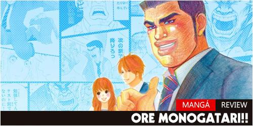 Review - Ore Monogatari Mangá Header