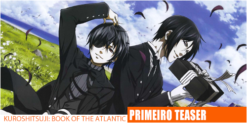 Notícias-Kuroshitsuji Book of the Atlantic-Header